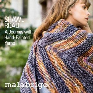 Malabrigo Book #13 - Shawl Road