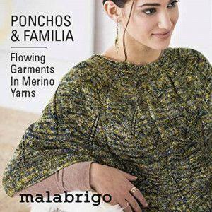 Malabrigo Book #17 - Ponchos & Familia