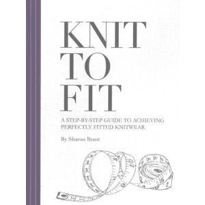 Knit To Fit by Rowan