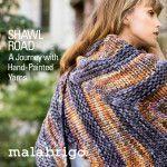 Malabrigo Book #13 - Shawl Road