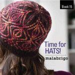 Malabrigo Book #15 - Time for Hats!